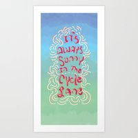 It's Always Sunny in The Cycle Lane Art Print