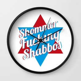Shommer Fucking Shabbos Wall Clock