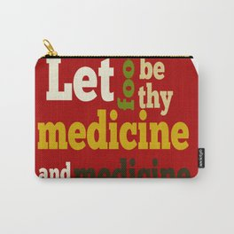 APPLE Let Food be thy Medicine Carry-All Pouch