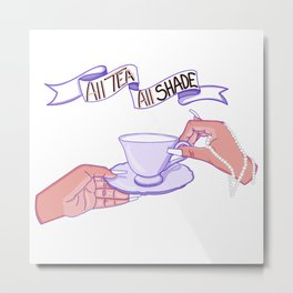 All tea all shade Metal Print