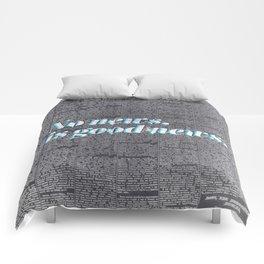 No news, is good news. Comforters