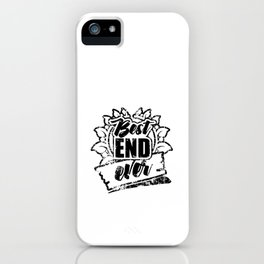 Best End Ever Distress iPhone Case