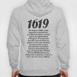 Project 1619 Established American Black History Hoody