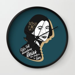 We Tell Stories - Joan Didion - Teal Wall Clock