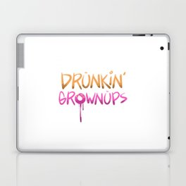 Drunkin Grownups Laptop & iPad Skin