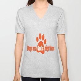 Dogs Are Gods High Fives Unisex V-Neck