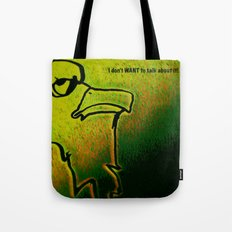 Ornery Bird Tote Bag