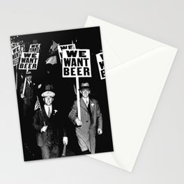 We Want Beer / Prohibition, Black and White Photography Stationery Cards