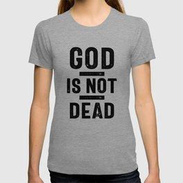 God is Not Dead   Christian T-shirt