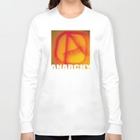 anarchy Long Sleeve T-shirts featuring anarchy by XiXi