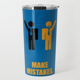 Lab No. 4 -Make Mistakes Inspirational, Corporate Startup Quotes poster Travel Mug
