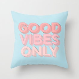 Good Vibes Only sky blue peach pink typography inspirational motivational home wall bedroom decor Throw Pillow