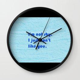 not sorry Wall Clock