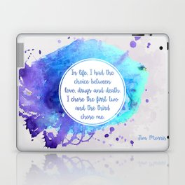 Jim Morrison's quote Laptop & iPad Skin