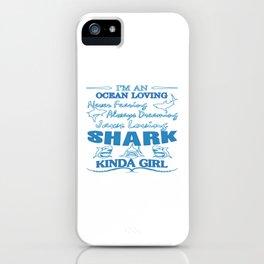 SHARK KINDA GIRL iPhone Case