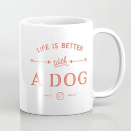 Life Is Better With A Dog - Cherry Red Coffee Mug