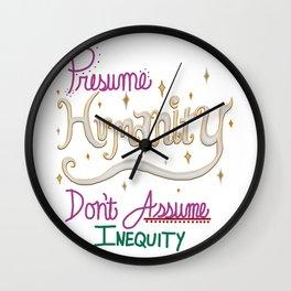 Presume humanity Wall Clock