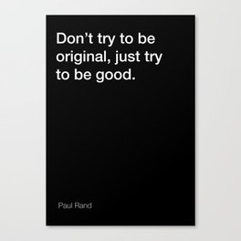 Paul Rand quote about being good [Black Edition] Canvas Print