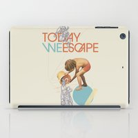 radiohead iPad Cases featuring TODAY WE ESCAPE by Nazario Graziano