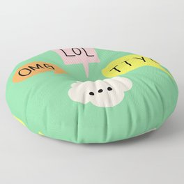 LOL, OMG,TTYL ... Floor Pillow