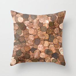 Pennies for your thoughts Throw Pillow