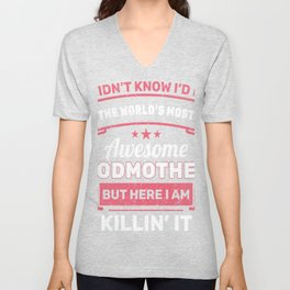 I Didn't Know I'd Be The World's Awesome Godmother But Here I Am Killin' It T-shirt Designs Unisex V-Neck