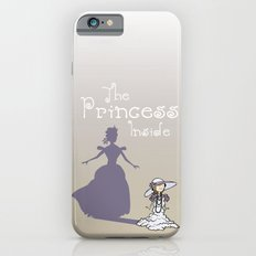 The Princess Inside iPhone 6s Slim Case