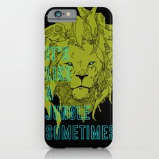 It's Like a Jungle Sometimes... Slim Case iPhone 6s
