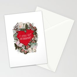 I still get butterflies Stationery Cards