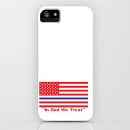 IN GOD WE TRUST iPhone Case