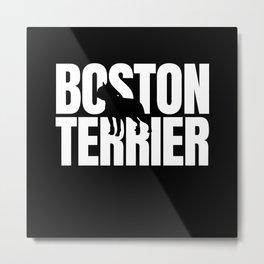 Boston Terrier Breed Lover Metal Print