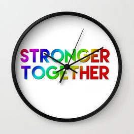 Stonger Together Wall Clock