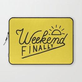 Weekend Finally Laptop Sleeve