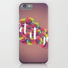 Let It Go Slim Case iPhone 6s