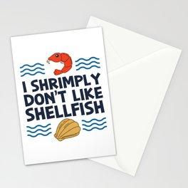 I Shrimply Don't Like Shellfish Gift Stationery Cards