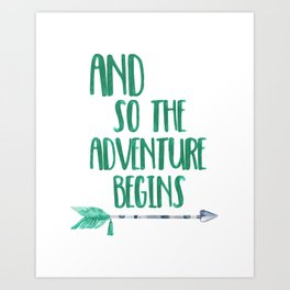 And So The Adventure Begins 02 Art Print