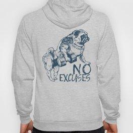 NO EXCUSES Hoody