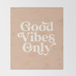 Good Vibes Only Throw Blanket