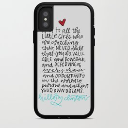 To All The Little Girls Watching iPhone Case