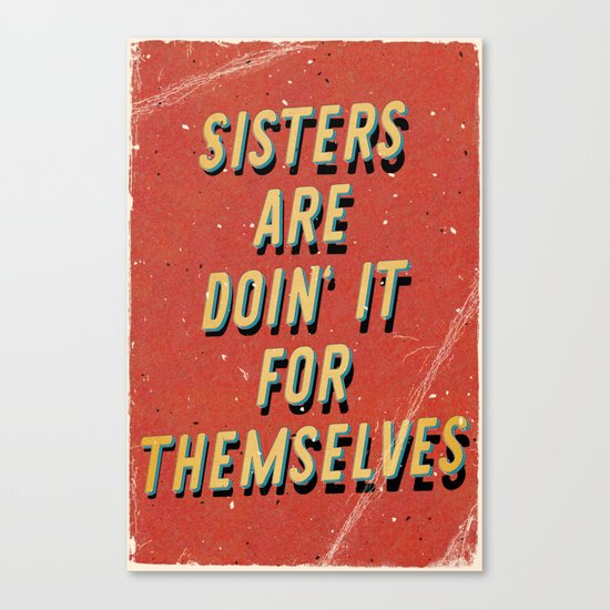 Sisters are doin' it for themselves - A Hell Songbook Edition Canvas Print