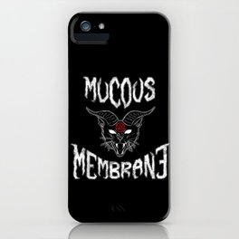 Mucous Membrane iPhone Case