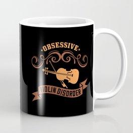 Violin - Obsessive Violin Disorder Coffee Mug