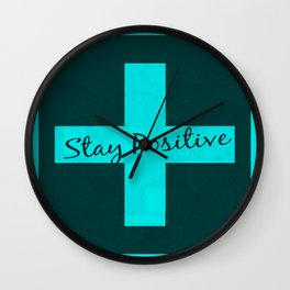 STAY POSITIVE-VOODOO Wall Clock