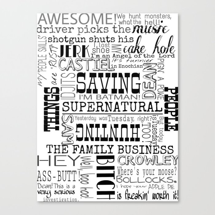Supernatural Quotes Saving People Hunting Things Canvas Print By