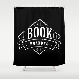 Book Hoarder BW Shower Curtain