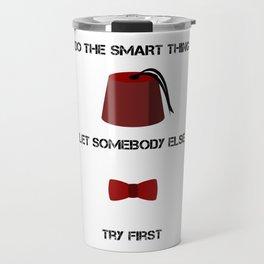 DO THE SMART THING Travel Mug