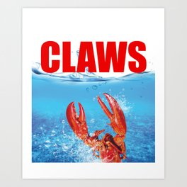 Claws Funny Claws Lobster Jaws Creature Art Print