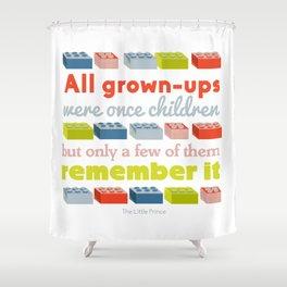 All grown ups were once children Shower Curtain