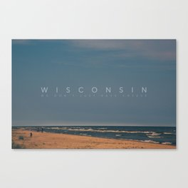 Wisconsin: We don't just have cheese Canvas Print