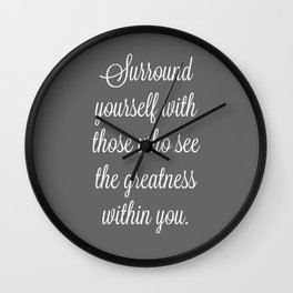Surround with Greatness Wall Clock
